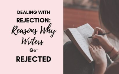 Dealing with Rejection: Reasons Why Writers Get Rejected
