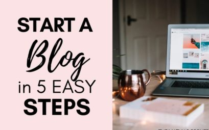 How to Start a Blog in 5 EasySteps
