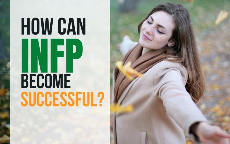 INFP Success: How Can INFP Become Successful?